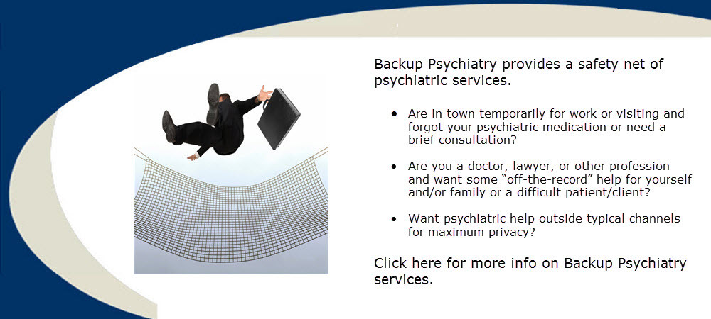 Backup psychiatry provides a safety net of psychiatric services by Dr. Ross Grumet